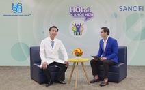 Chương trình tư vấn: Những thông tin cần biết về ung thư đại trực tràng