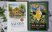 Nhấm nháp hương vị Sài Gòn qua danh tác nhiều thế hệ