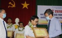11 học sinh đoạt giải quốc gia tỉnh Kiên Giang được thưởng 20 - 80 triệu/bạn