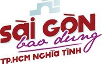 Sài Gòn bao dung - TP.HCM nghĩa tình: 'Ăn thì nhiều chứ ở bao nhiêu'