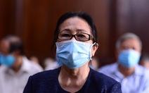 Đề nghị tuyên phạt bà Dương Thị Bạch Diệp mức án chung thân