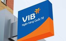 VIB dự kiến chia cổ phiếu thưởng 40% trong năm 2021