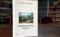 Căn nhà An Đông và những ký ức Sài Gòn còn bỏ quên