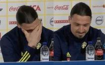 Điểm tin thể thao sáng 23-3: Ibrahimovic bật khóc tại họp báo khi trở lại tuyển Thụy Điển