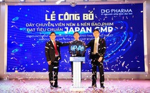 Dược Hậu Giang hội nhập toàn cầu, nâng tầm thương hiệu thuốc Việt