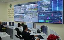 HƯỚNG TỚI VIỆT NAM SỐ: Nhiều tỉnh thành xây trung tâm điều hành thông minh
