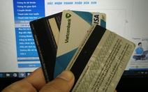 Từ hôm nay, thẻ ATM phát hành trên thị trường phải là thẻ chip