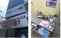 Bắt quả tang một phòng khám đa khoa có bác sĩ Trung Quốc hoạt động trái phép