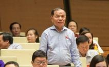 Đại biểu Quốc hội đề nghị có bảng lương riêng cho các cơ quan dân cử