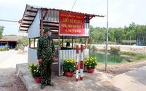 Biên giới Tây Nam quyết liệt ngăn dịch xâm nhập