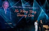 'Xa vắng tiếng dương cầm' tưởng nhớ 5 năm xa nhạc sĩ Nguyễn Ánh 9