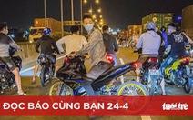 Đọc báo cùng bạn 24-4: Cần phải xử đua xe trái phép như xử 'đại án'