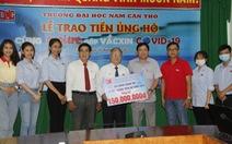 ĐH Nam Cần Thơ trao 150 triệu đồng 'Cùng Tuổi Trẻ góp vắc xin COVID-19'