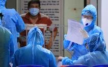 Bộ Y tế hỏa tốc đề nghị truy vết, cách ly các ca COVID-19 tại TP.HCM, Đà Nẵng, Hà Nội và Hà Nam