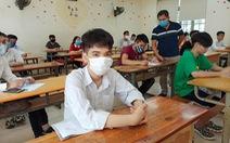 Sẵn sàng phương án thi tốt nghiệp THPT trong điều kiện dịch bệnh
