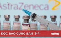 Đọc báo cùng bạn 3-4: Ráo riết tìm mua vắc xin COVID-19
