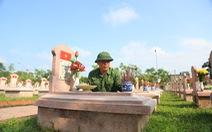 Hai cha con cựu binh 45 năm tình nguyện giữ yên giấc ngủ cho đồng đội