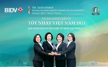 BIDV nhận giải Ngân hàng bán lẻ tốt nhất Việt Nam lần thứ 6