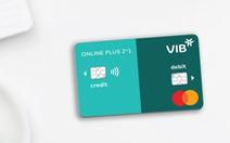VIB ra mắt dòng thẻ tích hợp thẻ tín dụng và thẻ thanh toán
