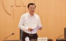 Bí thư Thành ủy Hà Nội: 'Không giãn cách, phong tỏa một cách cực đoan'