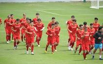 Chuẩn bị vòng loại thứ 2 World Cup 2022: Đội tuyển Việt Nam 'hành xác'