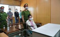Đốt chết 3 người, bị cáo ngồi xe lăn nhận án tử hình