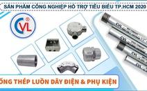 Ống luồn dây điện EMT đạt chứng nhận hợp chuẩn UL 797