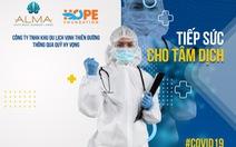 Công ty Vịnh Thiên Đường hướng về những nhân viên y tế nơi tuyến đầu chống dịch