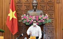 Thủ tướng chỉ đạo: Thần tốc, nỗ lực hơn nữa chiến lược vắc xin
