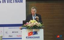 EuroCham: Chính sách '3 tại chỗ' cần được tinh chỉnh