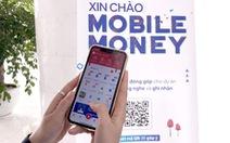 Người dùng mong sớm trải nghiệm Mobile-Money