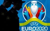 Europol thành lập 'Đội đặc nhiệm Euro 2020' tại The Hague