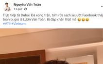 Trước những lời 'cà khịa' ăn vạ giống Neymar, Văn Toàn nói gì?