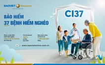 Bảo hiểm Bảo Việt triển khai Bảo hiểm 37 Bệnh hiểm nghèo (CI37)