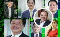 Các đại tỉ phú Việt Nam làm gì để kiếm ngàn tỉ?