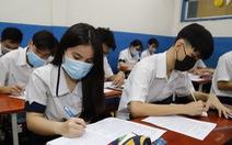 TP.HCM: Phụ huynh còn vài giờ để cho ý kiến về thi tốt nghiệp THPT