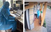 Lắp đặt 2.400 camera giám sát ở các khu cách ly phòng chống dịch
