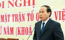 Ông Lê Tiến Châu giữ chức phó chủ tịch, tổng thư ký Ủy ban Trung ương MTTQ Việt Nam