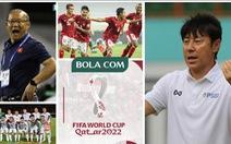 Báo Indonesia: HLV Shin Tae Yong 'cao tay' hơn hẳn HLV Park Hang Seo
