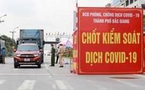 Bắc Giang sắp cán mốc 3.000 ca COVID-19, đề nghị hỗ trợ 500 tỉ đồng để chống dịch