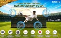 Sony Việt Nam ra mắt chương trình khuyến mãi hấp dẫn