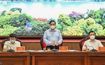 Thủ tướng: 'Hà Nội phải ưu tiên số 1 cho phòng chống dịch, tính mạng người dân là trên hết'