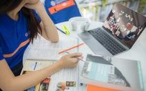 Sinh viên được nhiều hơn mất khi học trực tuyến theo phương pháp mới