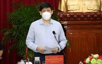 Bộ trưởng Bộ Y tế: Cần Thơ phải chuẩn bị kịch bản cấp độ dịch COVID-19 cao hơn nữa