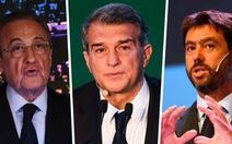 Real, Barca và Juve 'thắng' UEFA, dự án Super League tiếp tục