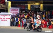 Đồng Nai: Hàng ngàn người dân đi làm xét nghiệm, nhiều nơi quá tải