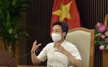 Phó thủ tướng Vũ Đức Đam: TP.HCM cần có giải pháp chống dịch mạnh mẽ hơn
