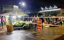 TP Biên Hòa tạm dừng 3 chợ, đề xuất phong tỏa thêm 7 khu vực với hơn 1.200 hộ dân