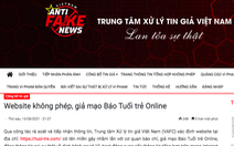Trung tâm xử lý tin giả Việt Nam thông tin về website không phép, giả mạo báo Tuổi Trẻ Online