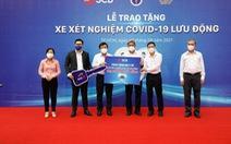 TP.HCM tiếp nhận 10 xe xét nghiệm COVID-19 lưu động do doanh nghiệp trao tặng